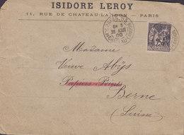 France ISIDORE LEROY, PARIS Rue De Chateau-Landon 1900 Cover Lettre BERNE (Arr.) Suisse 25c. Sage Seule - 1876-1898 Sage (Type II)