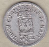 80. Somme. Ham. Union Commerciale. 25 Centimes 1922, En Aluminium - Monétaires / De Nécessité