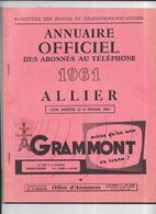 DEPT 03 - ANNUAIRE Officiel Des Abonnés Au Téléphone  Année 1961  - - Annuaires Téléphoniques
