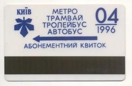 UKRAINE Kyiv Subway Metro Trolley Tram Bus Monthly Electronic Civil Plastic TICKET April 1996 Plastic - Subway