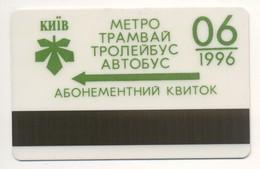 UKRAINE Kyiv Subway Metro Trolley Tram Bus Monthly Electronic Civil Plastic TICKET June 1996 Plastic - Subway