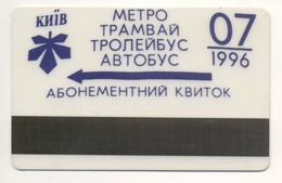 UKRAINE Kyiv Subway Metro Trolley Tram Bus Monthly Electronic Civil Plastic TICKET July 1996 Plastic - Subway