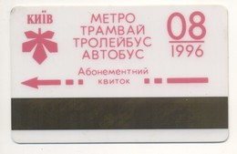 UKRAINE Kyiv Subway Metro Trolley Tram Bus Monthly Electronic Civil Plastic TICKET August 1996 Plastic - Subway