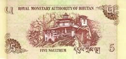 Five Ngultrum Bhutan 2006 UNC - Bhoutan