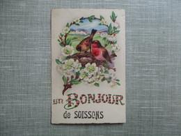 CPA 02 FANTAISIE UN BONJOUR DE SOISSONS NID OISEAUX - Soissons