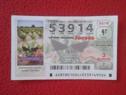 SPAIN DÉCIMO DE LOTERÍA NACIONAL NATIONAL LOTTERY LOTERIE EL ENOTURISMO ESPAÑOL 200 AÑOS VINO WINE VIN WEIN VID... VER F - Billetes De Lotería