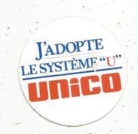 Autocollant , J'adopte Le Système U , UNICO - Autocollants