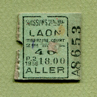 """BILLET DE TRAIN : """" SOISSONS à LAON 2ème Classe """" 1936 - Railway"""