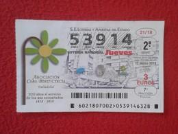 SPAIN DÉCIMO DE LOTERÍA NACIONAL NATIONAL LOTTERY LOTERIE ASOCIACIÓN CASA BENEFICENCIA VALLADOLID 1818-2018 ESPAÑA VER - Billetes De Lotería