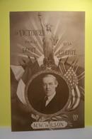 M.W.  WILSON  - LA VICTOIRE POUR LE DROIT ET LA LIBERTE - MILITARIA - Patriotic