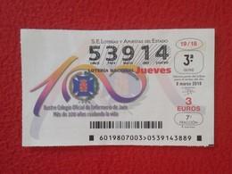 SPAIN DÉCIMO DE LOTERÍA NACIONAL NATIONAL LOTTERY LOTERIE ILUSTRE COLEGIO OFICIAL ENFERMERÍA JAÉN COLLEGE OF NURSING VER - Billetes De Lotería