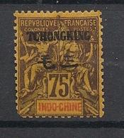 Tchong-King - 1903 - N°Yv. 45 - 75c Orange - Neuf * / MH - Ungebraucht