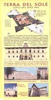TERRA DEL SOLE - Città Del Sole 1564 - Capoluogo Della Romagna Toscana Per 200 Anni - Museo Dell'Uomo E Dell'Ambiente - - Programmi