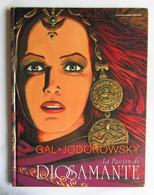 PASSION DE DIOSAMANTE ( LA ) EO 1992 Par GAL Et JODOROWSKI - Livres, BD, Revues