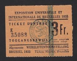 TICKET D'ENTREE * TOEGANGSBEWIJS * 3 FR * EXPOSITION INTERNATIONALE 1935 BRUXELLES * WERELDTENTOONSTELLING * - Tickets D'entrée