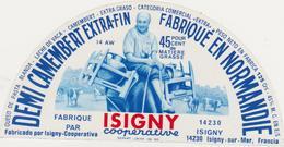 ETIQUETTE DE DEMI CAMEMBERT ISIGNY STE MERE - Fromage