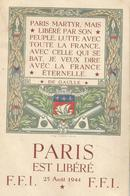 CP Août 1944 Libération De Paris Libéré Citation De Gaulle F.F.I. - Guerre 1939-45