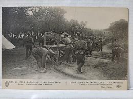 Nos Alliés à Marseille. Installation Des Lavabos - Guerre 1914-18