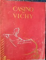 03 VICHY C ASINO OPERA  PROGRAMME OFFICIEL 15 JUILLET 1953 LA LUNE ROUSSE - Vichy