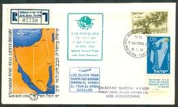 Israel LETTER FLIGHT EVENTS - 1956 SPECIAL AROUND FLIGHT LOD - SHEREM EL SHEIH, REGISTERED, *** - Mint Condition - - FDC