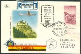 Israel LETTER FLIGHT EVENTS - 1956 FIRST SABENA FLIGHT LOD - BRUXELLES, REGISTERED, *** - Mint Condition - - FDC