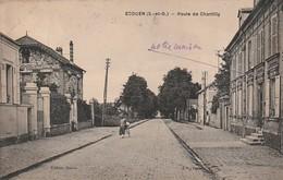 Rare Cpa Ecouen Route De Chantilly - Ecouen