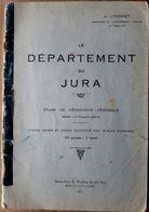 39 JURA PLAQUETTE DE DESCRIPTION DU DEPARTEMENT DU JURA CARTES ET CROQUIS 1914 - France