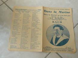 Dans La Marine (du Film En Bordée)-(Paroles Louis Bousquet)-(Musique Géo Sundy)Partition - Compositeurs De Musique De Film