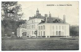 CARTE POSTALE / DORDIVES LOIRET / CHATEAU DE THURELLES / CACHET PERLE 1927 - Dordives