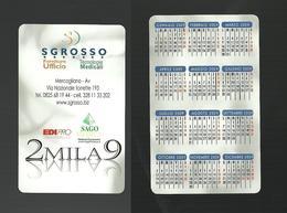 Calendarietto Pubblicitario 2009 - Sgrosso Forniture Ufficio Di Mercogliano ( Avellino ) - Calendars