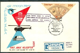 "Israel LETTER FLIGHT EVENTS - 1959 SPECIAL ARKIA ""Helicoptor"" FLIGHT TEL AVIV - LOD, REGISTERED - FDC"