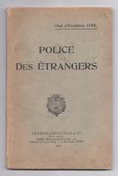 Police Des étrangers, Chef D'escadron Pierre-Gaston Vohl, 1930 - Livres