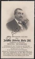 Doodsprentje Josephus Hubertus Maria Sak °1859 Turnhout †1918 Bertha Hendrickx  (B224) - Obituary Notices