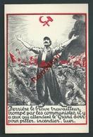 Communisme. Illustration Signée. - Partis Politiques & élections