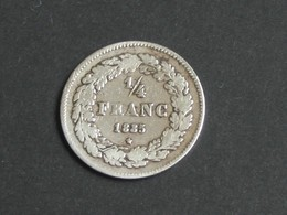 RARE !!! 1/4 Quart De Franc 1835 - Belgique - Léopold Premier Roi Des Belges  **** EN ACHAT IMMEDIAT **** - 1831-1865: Léopold I