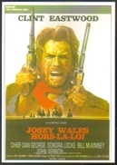 Carte Postale (cinéma Affiche Film Western) Josey Wales Hors-la-Loi (Clint Eastwood) - Affiches Sur Carte