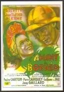 Carte Postale - Illustration : Georges Dastor (cinéma Affiche Film) L'amant De Bornéo (Arletty - Jean Tissier) - Affiches Sur Carte