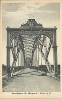 Sannazzaro De' Burgondi (Pavia) Ponte Sul Fiume Po (Ponte Della Gerola) - Pavia