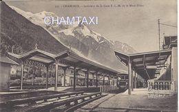 74 CHAMONIX MONT BLANC GARE PLM LIGNE TRAIN LE FAYET VALLORCINE QUAIS INTERIEURS  EDITEUR COUTTET AUGUSTE N° 307 - Stations With Trains