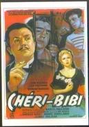 Carte Postale (cinéma Affiche Film) Chéri-Bibi (Jean Richard - Léa Padovani) - Affiches Sur Carte