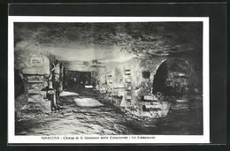 Cartolina Siracusa, Chiesa Di S. Giovanni Delle Catacombe, Le Catacombe - Siracusa