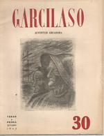 GARCILASO Juventud Creadora Verso Y Prosa N° 30 Octubre 1945 - [1] Until 1980