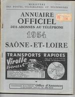 DEPT 71 - Annuaire Officiel Des Abonnés Au Téléphone De SAONE Et LOIRE Année 1954  - - Annuaires Téléphoniques