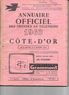 DEPT 21 - Annuaire Officiel Des Abonnés Au Téléphone De La COTE D'OR  Année 1963 - - Telephone Directories