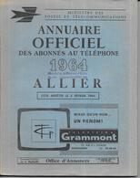 DEPT 03 - Annuaire Officiel Des Abonnés Au Téléphone De L'ALLIER   Année 1964 - - Telefonbücher