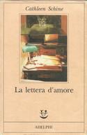 CATHLEEN SHINE - La Lettera D'amore. - Novelle, Racconti