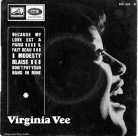 Virginia Vee - Because My Love Est A Paris - Pathé EGF 899 - 1966 - Soul - R&B