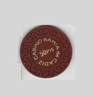 Casino Bahia De Cadiz 50 Kasino Chip Ficha Spain España Spanien Espagne - Casino
