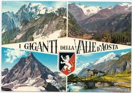 I GIGANTI DELLA VALLE D'AOSTA, Used Postcard [23184] - Italy