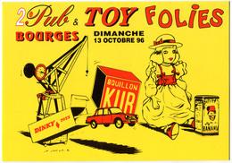 CPM BOURGES PUB TOY FOLIES 1996  Bouillon Kub - Banania - Dinky Toys - Publicité